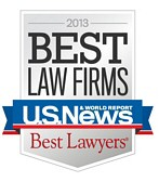 2013 Best Law Firms - U.S. News & World Report